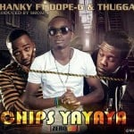 New single by  Chanky features Zone Fam's Dope G and Thugga.