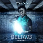 Rapper CHAA releases DELTA 93 EP