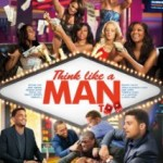 Movie review : Think like a man Too