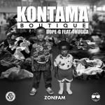 "Zone Fam's Dope G and Thugga release ""Kontama Boutique"""