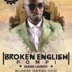 "Pompi ""Broken English"" Album launch"