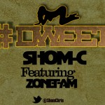 New song by Shom c and Zone fam