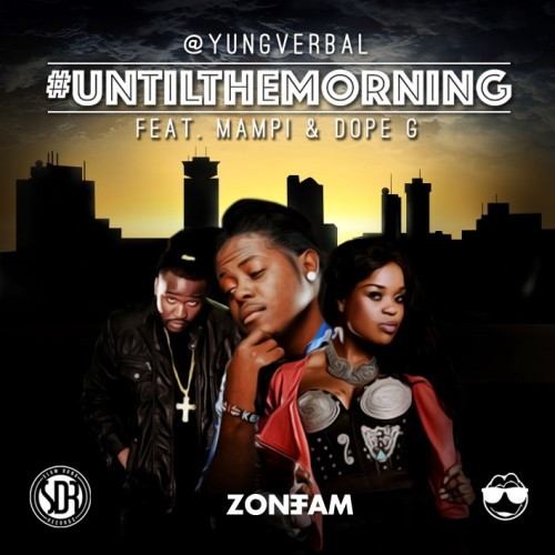 New single by Zone fam's Yung verbal