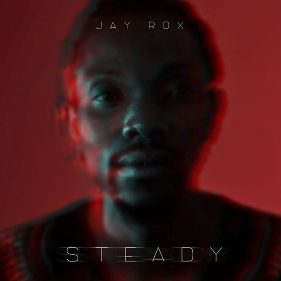 Jay Rox - Steady Artwork
